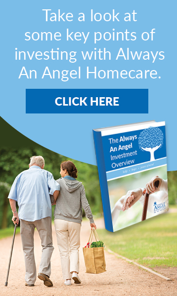 Take a look at some key points of investing with Always an Angel Homecare.